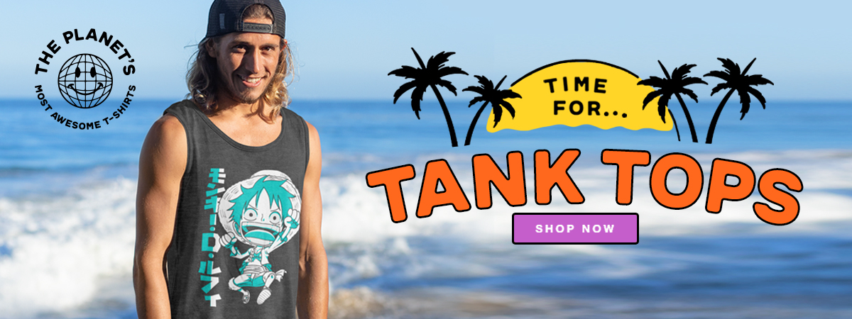Time for Tank Tops - Shop Now