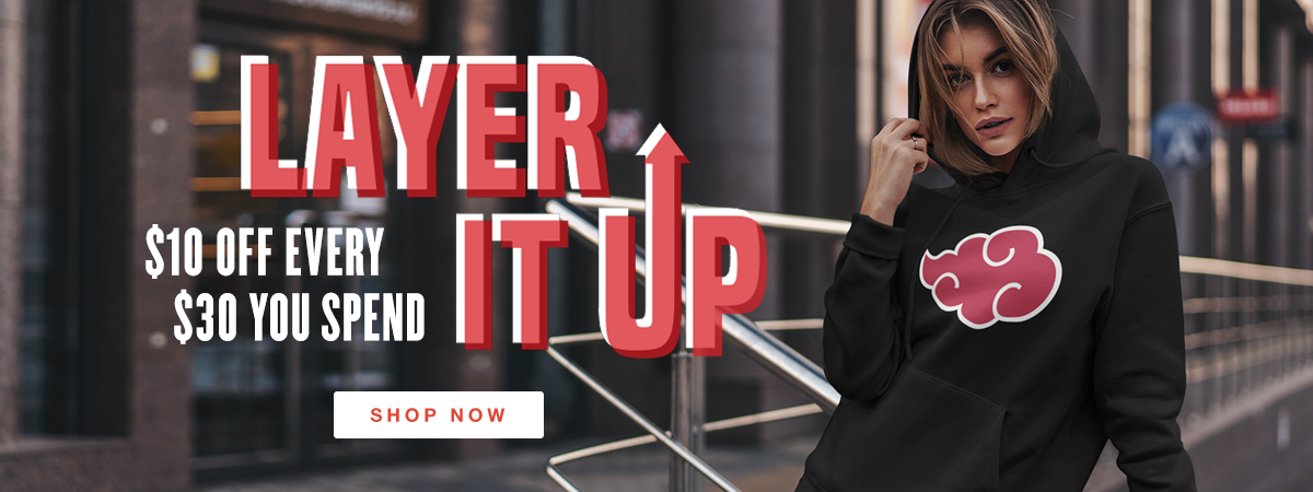 Layer It Up - $10 off every $30 you spend